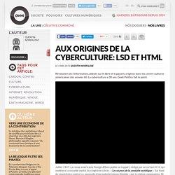Aux origines de la cyberculture: LSD et HTML