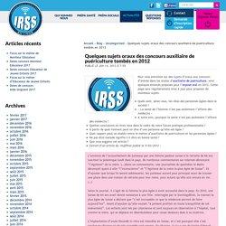 Sujets des oraux 2012 des concours Auxiliaire de puériculture