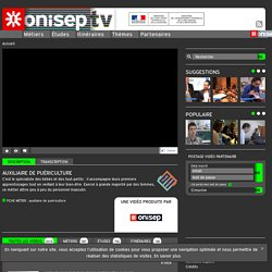 Auxiliaire de puériculture - Onisep TV