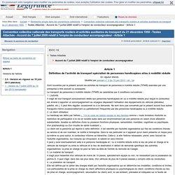 Convention collective nationale des transports routiers et activités auxiliaires du transport du 21 décembre 1950 - Textes Attachés - Accord du 7 juillet 2009 relatif à l'emploi de conducteur accompagnateur - Article 1