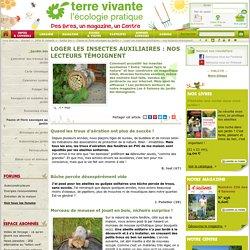 Loger les insectes auxiliaires, témoignages de jardiniers