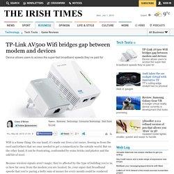 TP-Link AV500 Wifi bridges gap between modem and devices