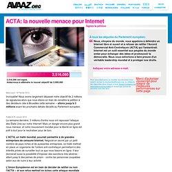 ACTA: la nouvelle menace pour Internet