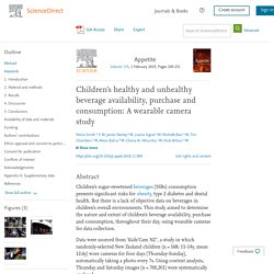 Children's healthy and unhealthy beverage availability, purchase and consumption: A wearable camera study