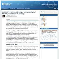 Stackable Switches and Synology High Availability for Small Business Continuity Planning