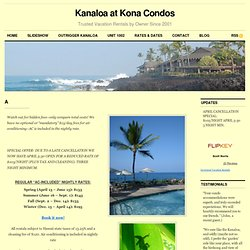 Rates and Availability | Kanaloa at Kona Condos