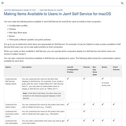 Making Items Available to Users in Jamf Self Service for macOS - Jamf Pro Administrator's Guide