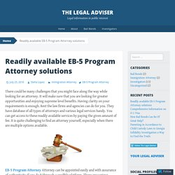 Readily available EB-5 Program Attorney solutions