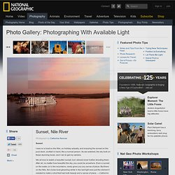 Available Light - Photo Tips by Catherine Karnow - National Geographic