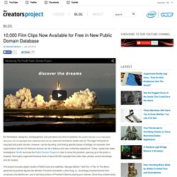 10,000 Film Clips Now Available for Free in New Public Domain Database