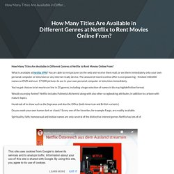 How Many Titles Are Available in Different Genres at Netflix to Rent Movies Online From?