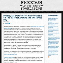 Bradley Manning's Voice Now Available on The Internet Archive and The Pirate Bay