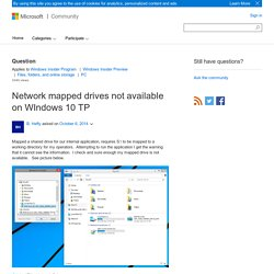 Network mapped drives not available on WIndows 10 TP