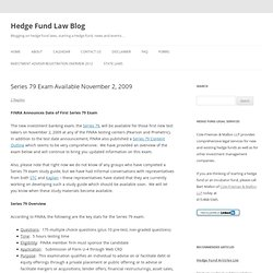 Series 79 Exam Available November 2, 2009 — Hedge Fund Law Blog