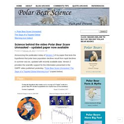 Science behind the video Polar Bear Scare Unmasked – updated paper now available