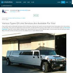 Various Types Of Limo Services Are Available For You!: serviceaboveall