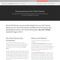 140+ Divi Child Themes available for the Divi Theme - Updated February 2017
