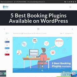 5 Best Booking Plugins Available on WordPress - Infigo Software
