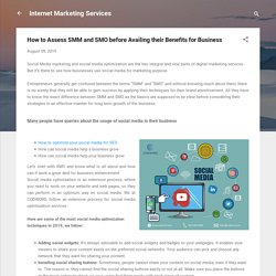 How to Assess SMM and SMO before Availing their Benefits for Business