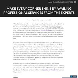 Make Every Corner Shine by Availing Professional Services from The Experts