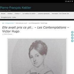 Elle avait pris ce pli... - Les Contemplations - Victor Hugo
