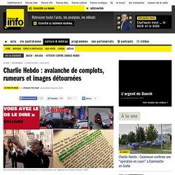 Charlie Hebdo : avalanche de complots, rumeurs et images détournées