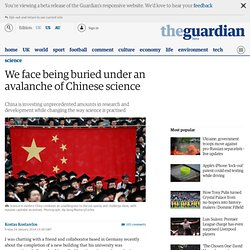 We face being buried under an avalanche of Chinese science