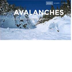 Avalanches : sous la poudreuse, les clichés