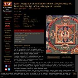 Mandala of Avalokiteshvara (Bodhisattva & Buddhist Deity) - Chaturbhuja (4 hands) (Himalayan Art)