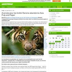 2012 : Avancée pour les forêts! Danone abandonne Asia Pulp and Paper