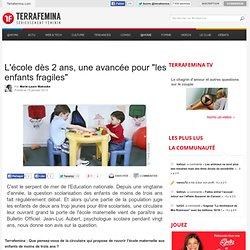 """L'école dès 2 ans, une avancée pour """"les enfants fragiles"""""""