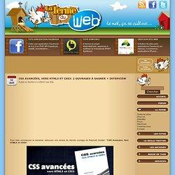 CSS avancées, vers HTML5 et CSS3: 2 ouvrages à gagner + interview