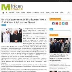 Un taux d'avancement de 65% du projet «Omar El Mokhtar» à Sidi Hassine Sijoumi