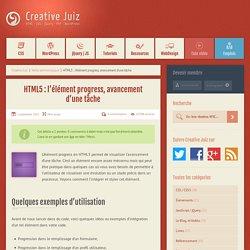 HTML5 : l'élément progress, avancement d'une tâche - Veille technologique