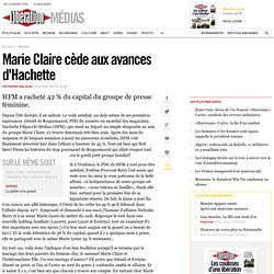 Marie Claire cède aux avances d'Hachette