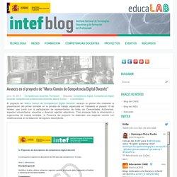 """Avances en el proyecto de """"Marco Común de Competencia Digital Docente"""""""