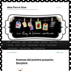 Avances del próximo proyecto: Storybird.