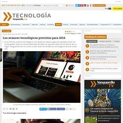 Los avances tecnológicos previstos para 2016