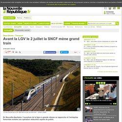 Avant la LGV le 2juillet la SNCF mène grand train - 27/01/2017