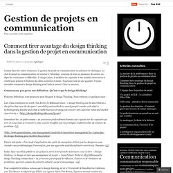 Comment tirer avantage du design thinking dans la gestion de projet en communication