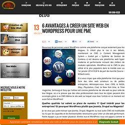 6 avantages à créer un site web en Wordpress pour une PME