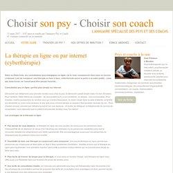 Les avantages de la thérapie en ligne ou par internet (cyberthérapie)