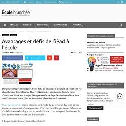 Avantages et défis de l'iPad à l'école - École branchée