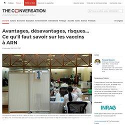 Avantages, désavantages, risques… Ce qu'il faut savoir sur les vaccins à ARN