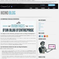 Les avantages d'un blog d'entreprise