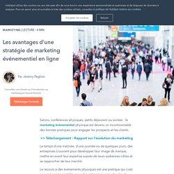 Les avantages d'une stratégie de marketing événementiel en ligne