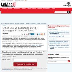 Office 365 vs Exchange 2013 : avantages et inconvénients