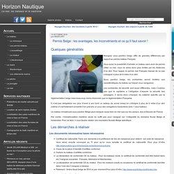 Permis Belge : les avantages, les inconvénients et ce qu'il faut savoir ! « Le Permis Belge « Les Permis Bateau « Horizon Nautique – Comments Page 1