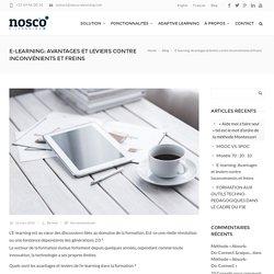 E-learning: Avantages et leviers contre Inconvénients et freins - Nosco Elearning