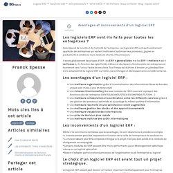 Avantages et inconvénients d'un logiciel ERP - BG Partners